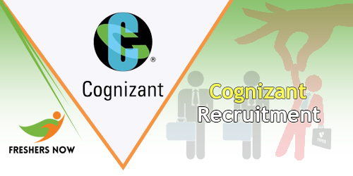 Cognizant Recruitment 2018 - Cognizant Careers For Freshers
