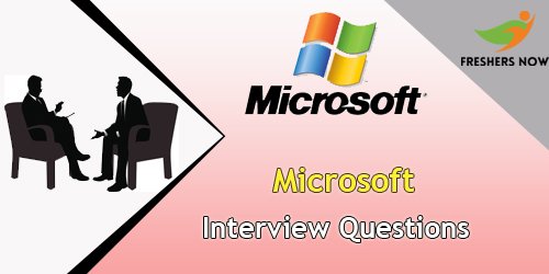 Microsoft Interview Questions 2018 Technical HR FreshersNow Com