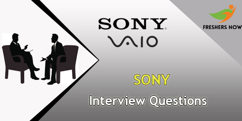 Sony Interview Questions