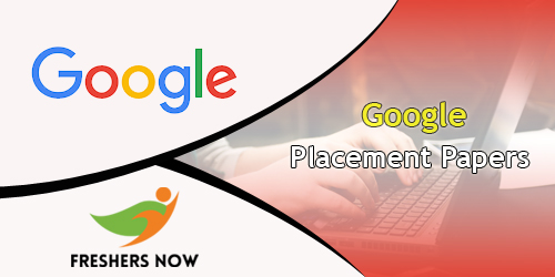 Google Placement Papers