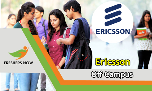 Ericsson Off Campus 2018-2019 Drive For Freshers | Online