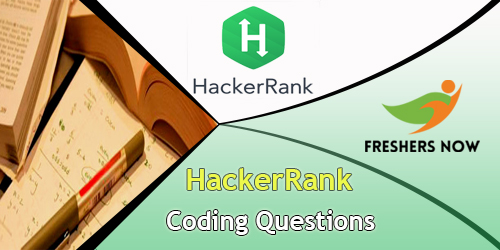 HackerRank Coding Questions with Answers PDF - FreshersNow Com
