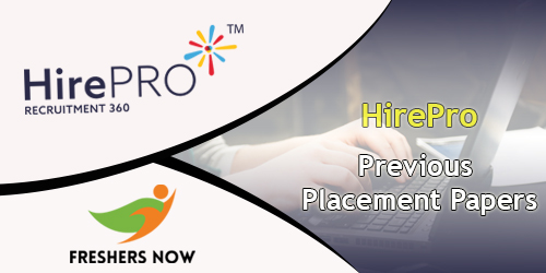 HirePro Previous Placement Papers