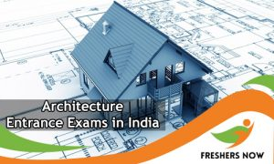 Architecture Entrance Exams in India