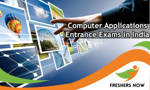 Computer Applications Entrance Exams