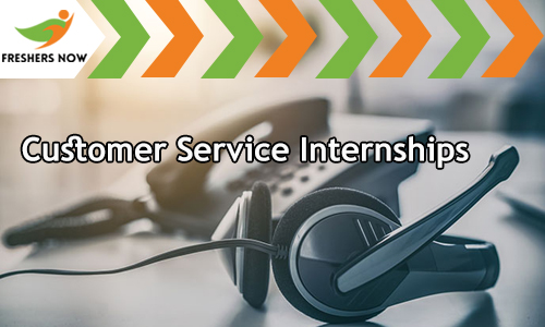Customer Service Internships