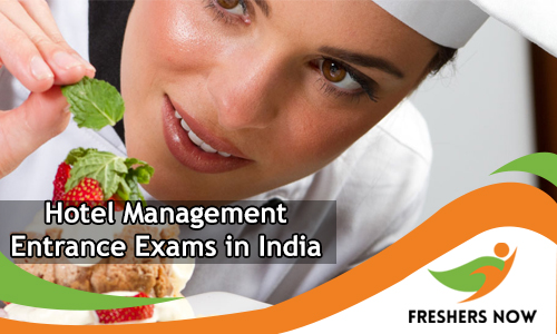 Hotel Management Entrance Exams