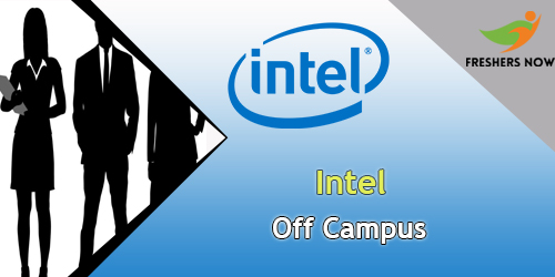 Intel Off Campus 2019 Drive For Freshers - 2018, 2019, 2020