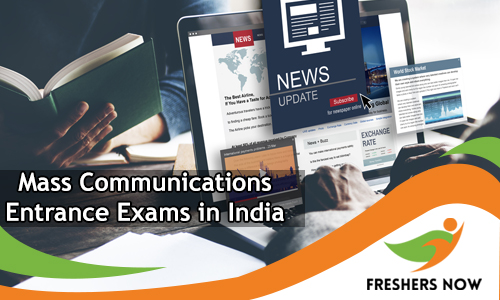 Mass Communications Entrance Exams