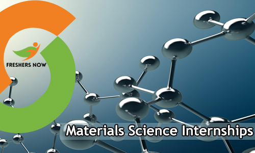 Materials Science Internships