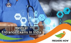 Medical Entrance Exams in India