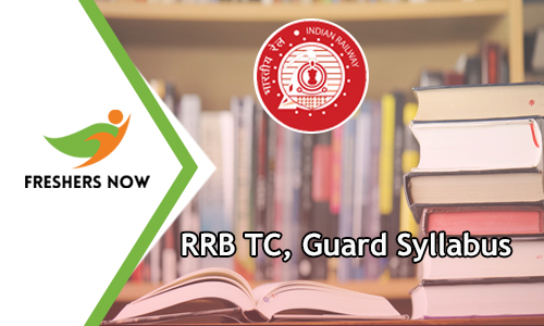 RRB TC Syllabus 2019 PDF Download | Guard Exam Pattern