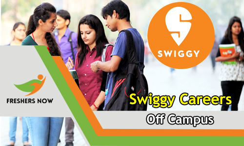 Swiggy Careers Off Campus