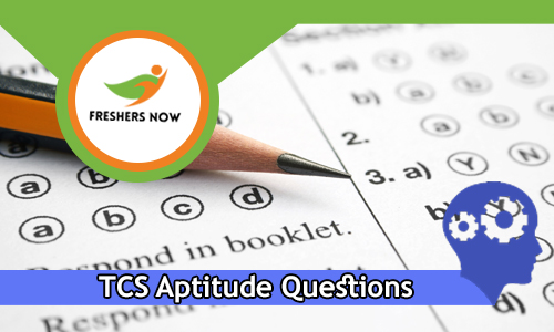 TCS Aptitude Questions