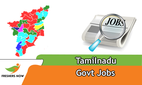Tamilnadu Govt Jobs 2019 tn gov in Notification