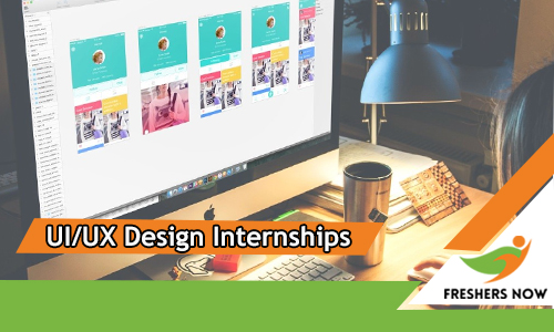 Ui Ux Design Internships 2020 For Freshers And Students Freshersnow Com