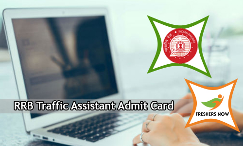 RRB Traffic Assistant Admit Card