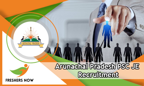 Arunachal Pradesh PSC JE Recruitment