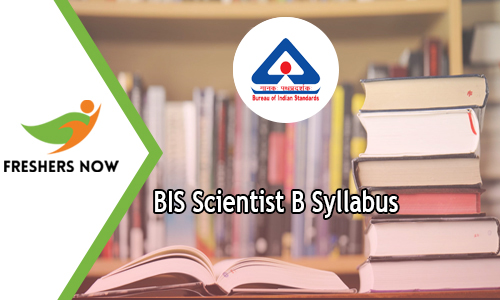 BIS Scientist B Syllabus