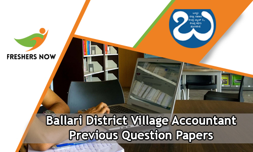 Ballari District Village Accountant Previous Question Papers