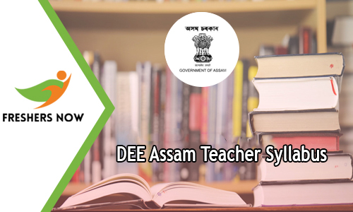 DEE Assam Teacher Syllabus