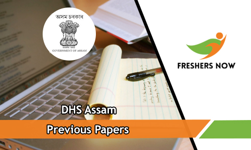 DHS Assam Previous Papers