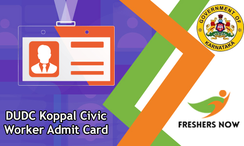 DUDC Koppal Civic Worker Admit Card