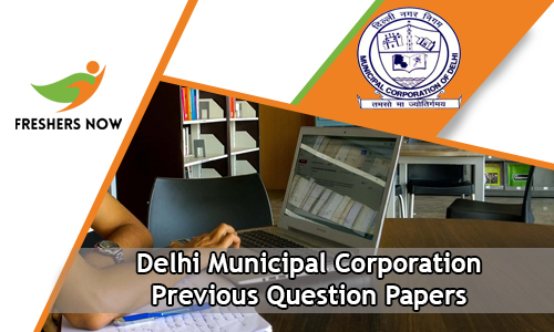 Delhi Municipal Corporation Previous Question Papers