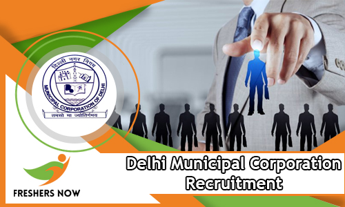 Delhi Municipal Corporation Recruitment