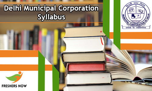 Delhi Municipal Corporation Syllabus