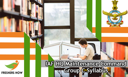 IAF HQ Maintenance Command Group C Syllabus