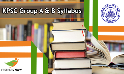 KPSC Group A & B Syllabus