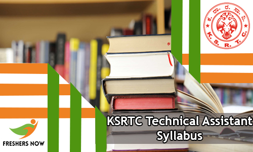 KSRTC Technical Assistant Syllabus