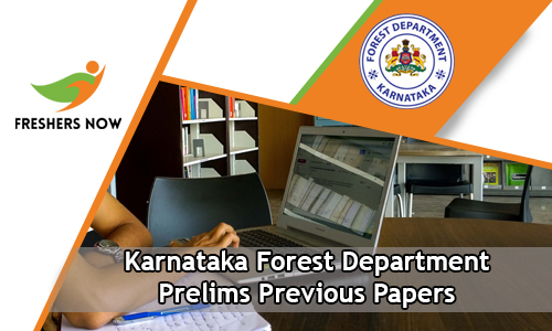Karnataka Forest Department Prelims Previous Papers