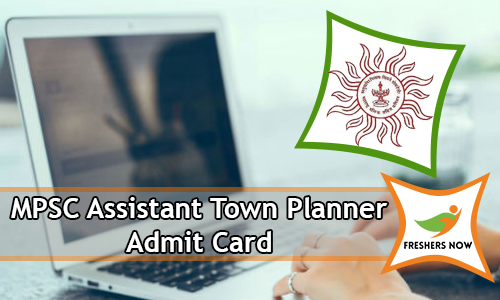 MPSC Assistant Town Planner Admit Card