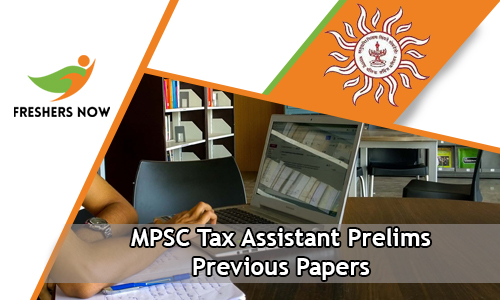 MPSC Tax Assistant Prelims Previous Papers