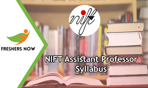 767 NIFT Assistant Professor Syllabus