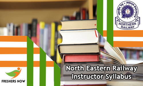 North Eastern Railway Instructor Syllabus