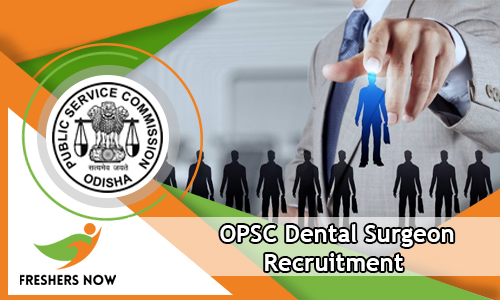 OPSC Dental Surgeon Recruitment