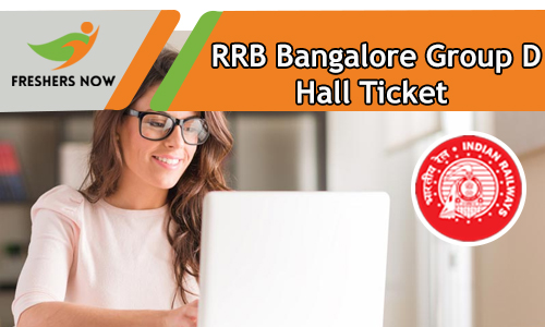 RRB Bangalore Group D Hall Ticket