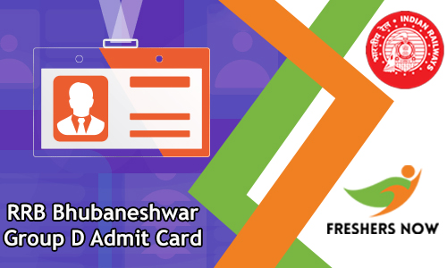 RRB Bhubaneshwar Group D Admit Card