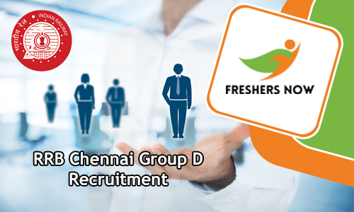 RRB Chennai Group D Recruitment