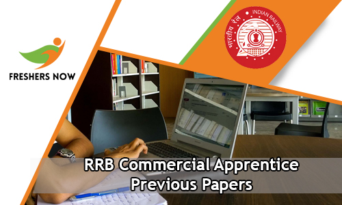 RRB Commercial Apprentice Previous Papers