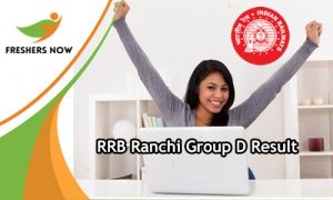 RRB Ranchi Group D Result