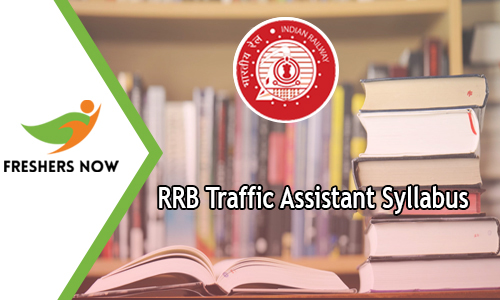 RRB Traffic Assistant Syllabus
