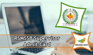 RSMSSB Supervisor Admit Card