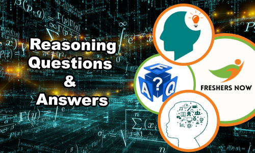 Reasoning Questions and Answers (Logical, Verbal & Non-Verbal)