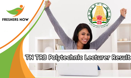 TN TRB Polytechnic Lecturer Result