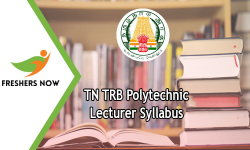 TN TRB Polytechnic Lecturer Syllabus