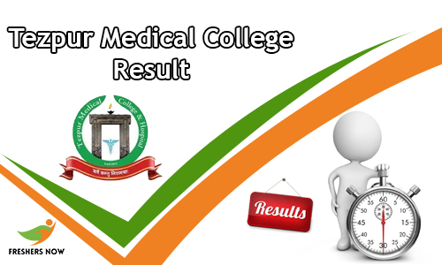 Tezpur Medical College Result